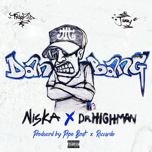 Dan Bang (feat. Dr. Highman) de Niska