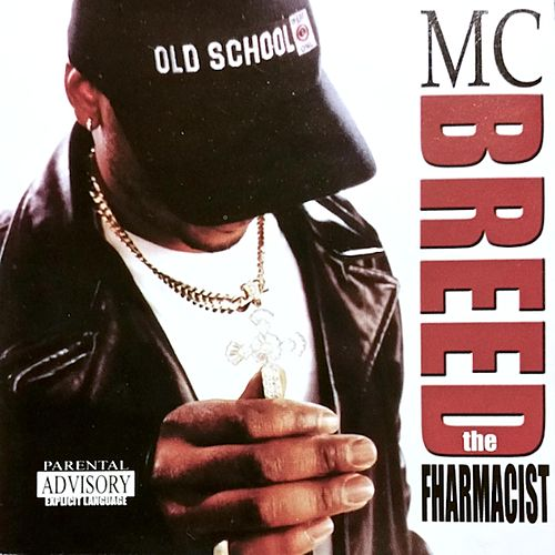 The Fharmacist von MC Breed