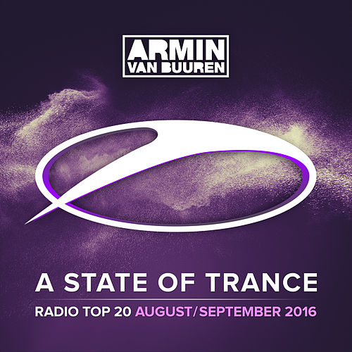 A State Of Trance Radio Top 20 - August / September 2016 (Including Classic Bonus Track) von Various Artists