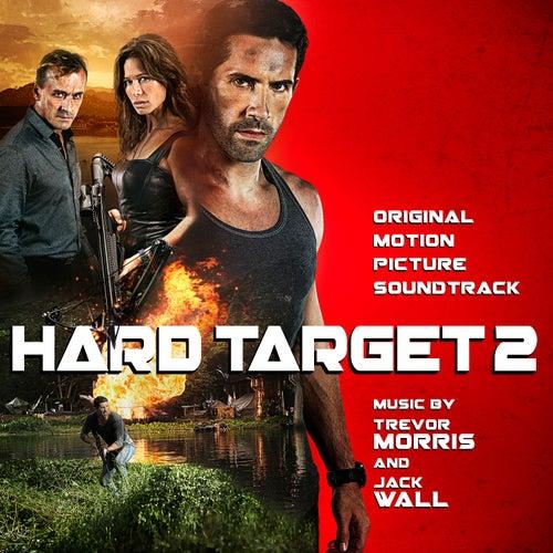 Hard Target 2 (Original Motion Picture Soundtrack) de Trevor Morris