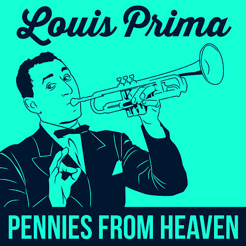 Pennies From Heaven fra Louis Prima
