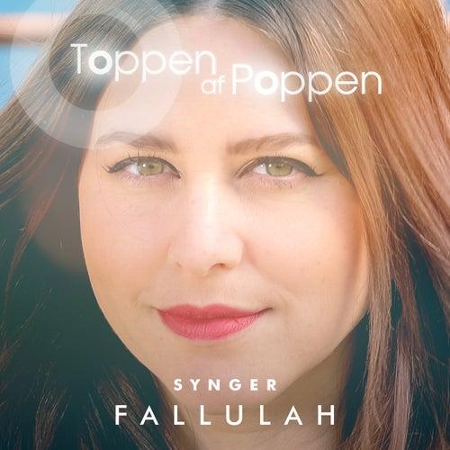 Toppen Af Poppen 2016 - Synger Fallulah (Live) von Various Artists
