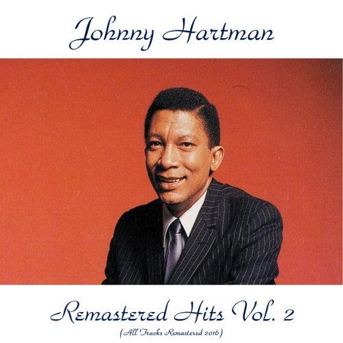 Remastered Hits Vol. 2 (All Tracks Remastered 2016) de Johnny Hartman