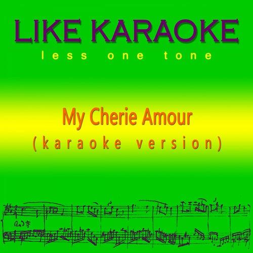 My Cherie Amour (Karaoke Version) de Like Karaoke less one tone