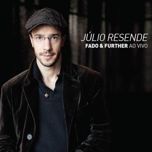 Fado & Further ((Ao vivo)) de Júlio Resende