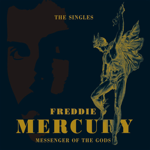 Messenger of the Gods: The Singles Collection by Freddie Mercury