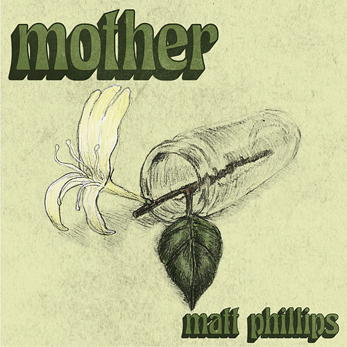 Mother - Single by Matt Phillips