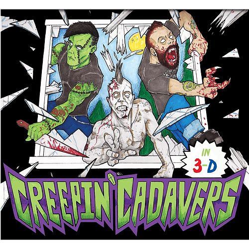 In 3d by Creepin' Cadavers