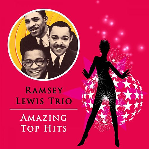 Amazing Top Hits by Ramsey Lewis
