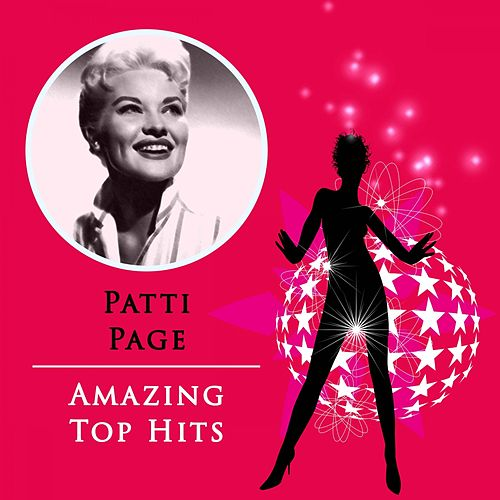 Amazing Top Hits by Patti Page