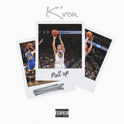 Pull Up - Single by Kron