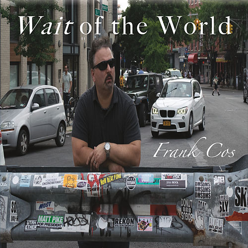 Wait of the World de Frank Cos