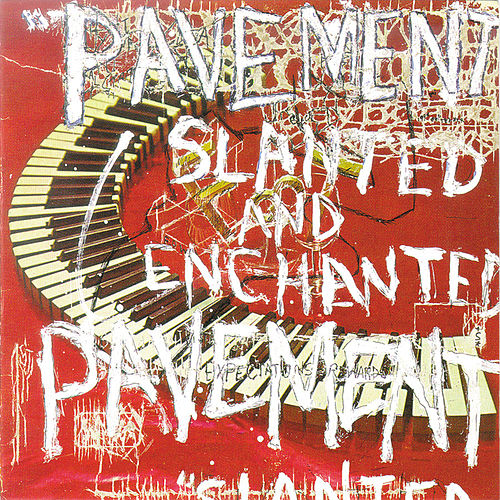 Slanted & Enchanted de Pavement