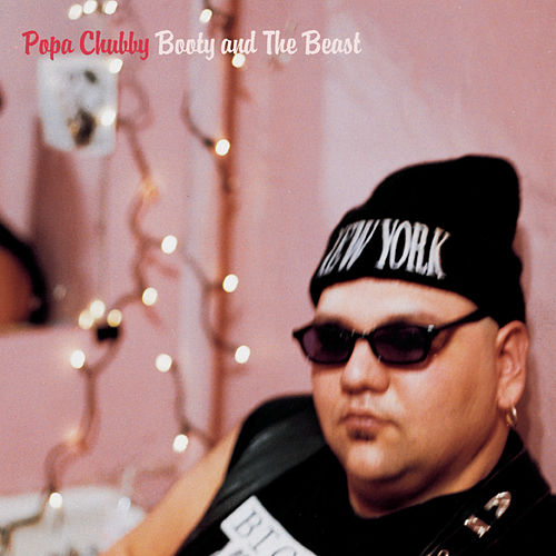 Booty And The Beast de Popa Chubby