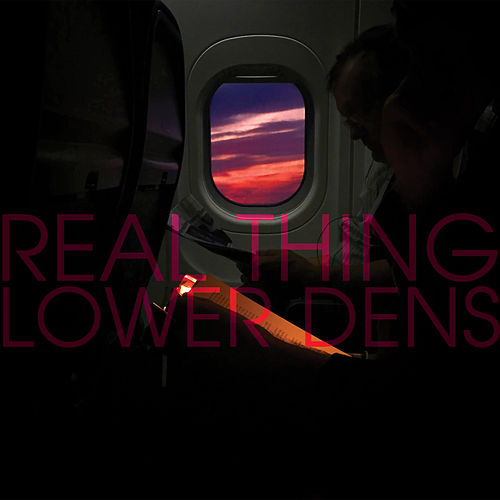 Real Thing de Lower Dens