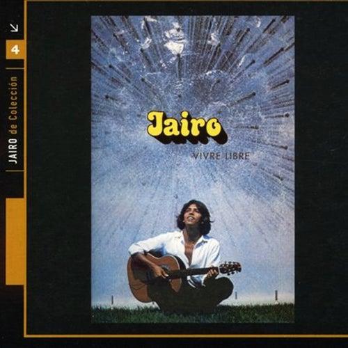 Vivre libre (Vol. 4) by Jairo