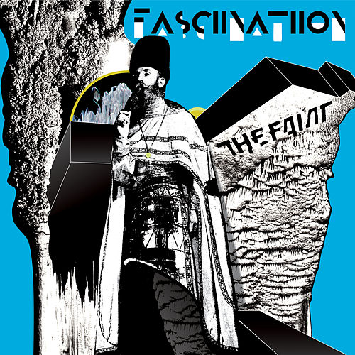 Fasciinatiion by The Faint