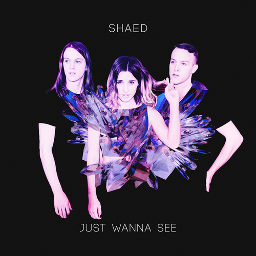 Just Wanna See de SHAED