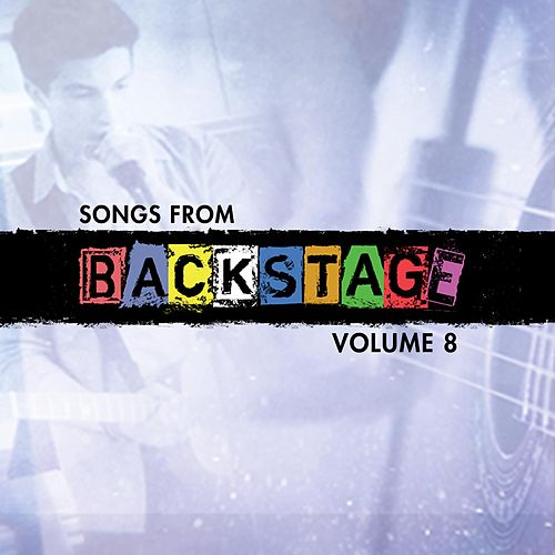 Songs from Backstage, Vol. 8 de Backstage Cast