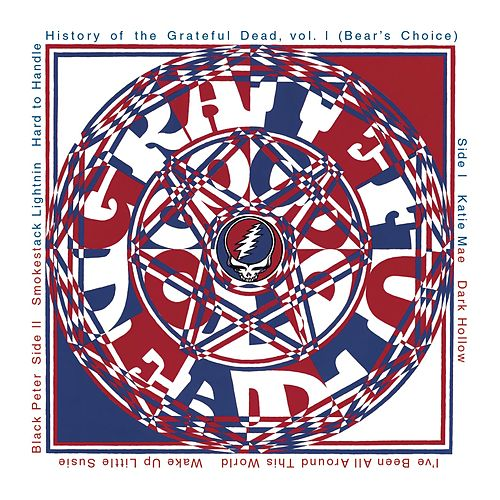 History Of The Grateful Dead, Vol. 1 (Bear's Choice) by Grateful Dead
