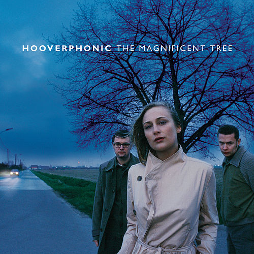The Magnificent Tree de Hooverphonic