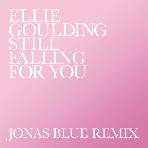 Still Falling For You de Ellie Goulding