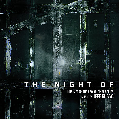 The Night Of (Music from the HBO Original Series) de Jeff Russo