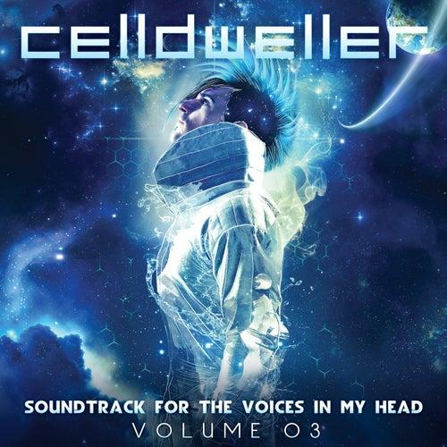 Soundtrack For The Voices In My Head Vol. 03 de Celldweller