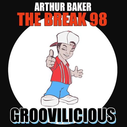 The Break 98 von Arthur Baker