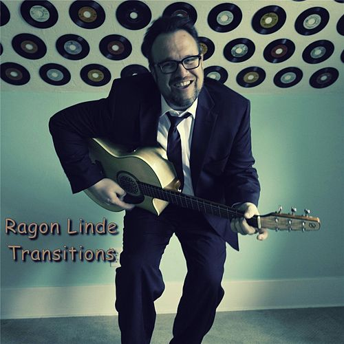Transitions by Ragon Linde