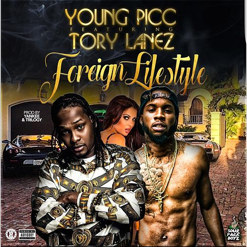Foreign Lifestyle (feat. Tory Lanez) de Young Picc