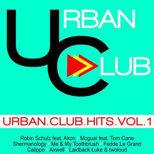 Urban Club Hits, Vol. 1 von Various Artists