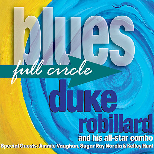 Blues Full Circle de Duke Robillard