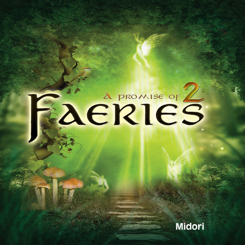 A Promise of Faeries 2 by Midori