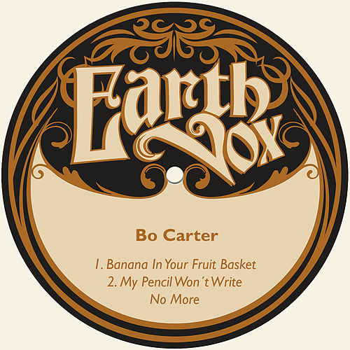 Banana in Your Fruit Basket / My Pencil Won´t Write No More by Bo Carter