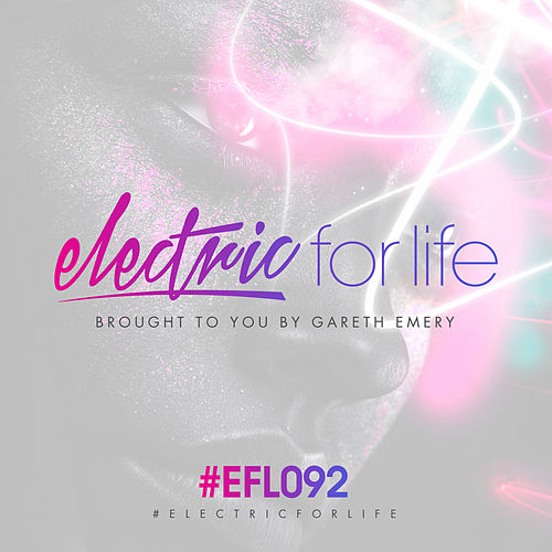 Electric For Life Episode 092 de Various Artists