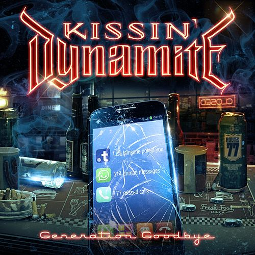 Generation Goodbye von Kissin' Dynamite