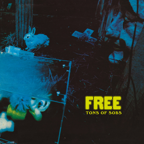Tons Of Sobs by Free