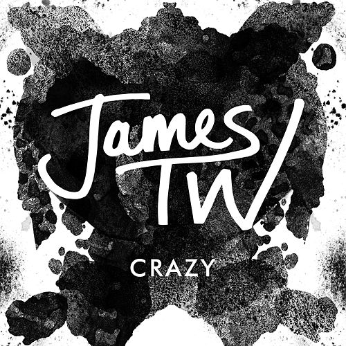 Crazy de James TW