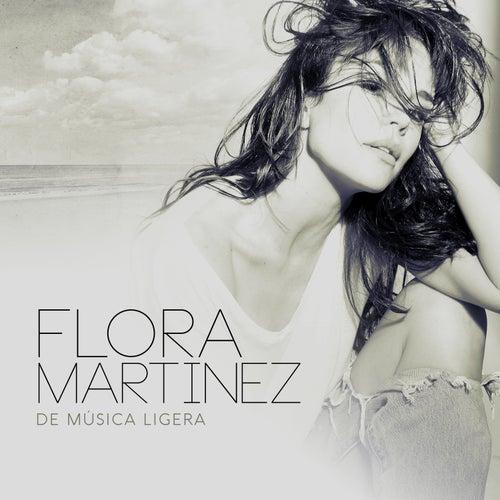 De Música Ligera von Flora Martinez