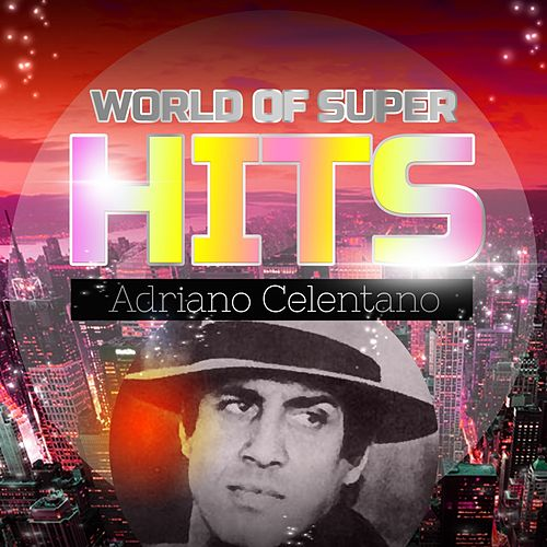 World of Super Hits de Adriano Celentano