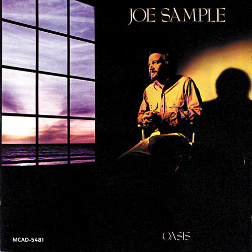 Oasis von Joe Sample