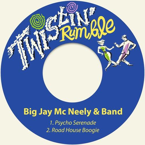 Psycho Serenade / Road House Boogie de Big Jay McNeely