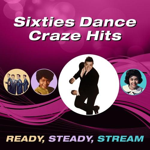 Sixties Dance Craze Hits (Ready, Steady, Stream) di Various Artists