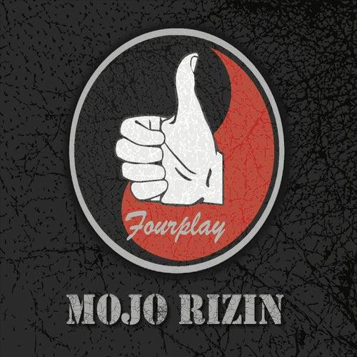 Fourplay de Mojo Rizin