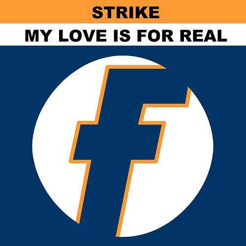 My Love Is 4 Real EP de Strike