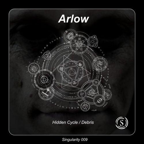 Hidden Cycle / Debris by Arlow