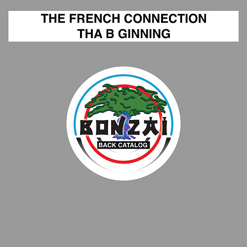 Tha B Ginning de French Connection
