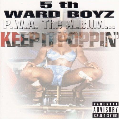 P.W.A. The Album: Keep It Poppin' by 5th Ward Boyz