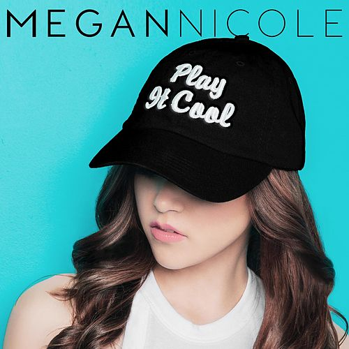 Play It Cool de Megan Nicole